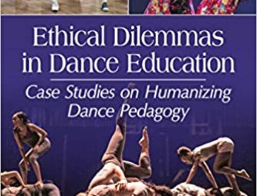 Ethical Dilemmas in Dance Education selected as the inaugural winner of the Susan W. Stinson Book Award for Dance Education!